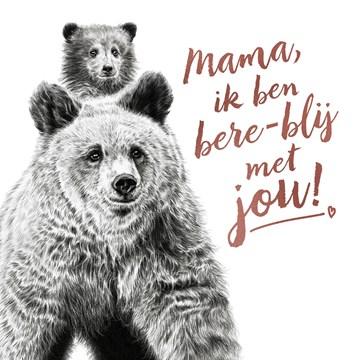 - mama-ik-ben-bere-blij-met-jou