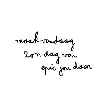- maak-vandaag-zon-dag-van-epic-jou-daar
