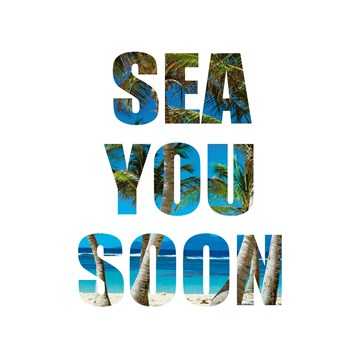 - sea-you-soon