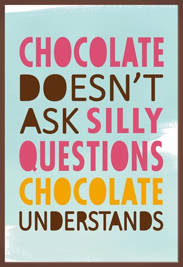 - chocolate-understands